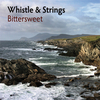 CD: Whistle & Strings - Bittersweet (Frank Oberschelp/Christian Henke)