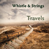 CD: Whistle & Strings - Travels (Frank Oberschelp/Christian Henke)